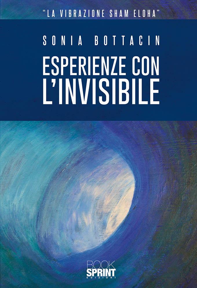 """Libro """"Esperienze con l'Invisibile"""" - Sonia Bottacin"""